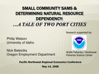Small Community SAMs   Determining Natural Resource Dependency:  a tale of two port Cities