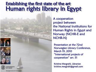 Establishing the first state of the art Human rights library in Egypt