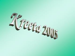 Kreeta 2005