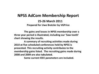 NPSS AdCom Membership Report 25-26 March 2011 Prepared for Uwe Bratzler by VGPrice
