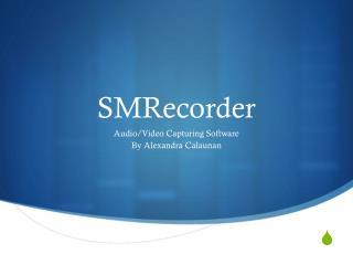 SMRecorder