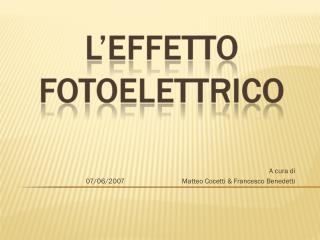 A cura di   Matteo Cocetti & Francesco Benedetti