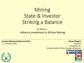 Mining State & Investor Striking a Balance