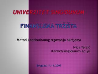 UNIVERZITET SINGIDUNUM Finansijska tr�i�ta