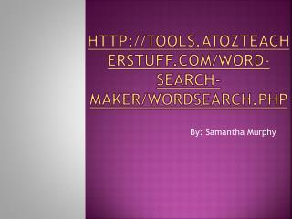 tools.atozteacherstuff/word-search-maker/wordsearch.php