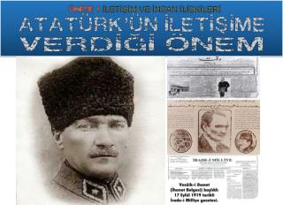 Atatürk, Milli  Mücadele  Yıllarında  kamuoyu oluşturmak  için neye  önem vermiştir ?