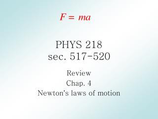 PHYS 218 sec. 517-520