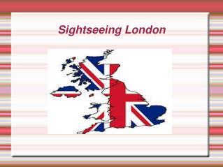 Sightseeing London