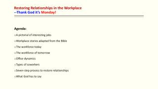 Restoring Relationships in the Workplace --Thank God it's  Monday!