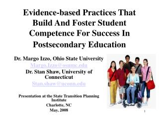 Evidence-based Practices That Build And Foster Student Competence For Success In Postsecondary Education
