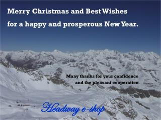 Merry Christmas and Best Wishes  for a happy and prosperous New Year.
