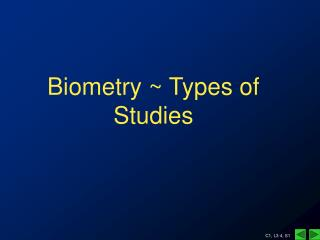 Biometry  Types of Studies