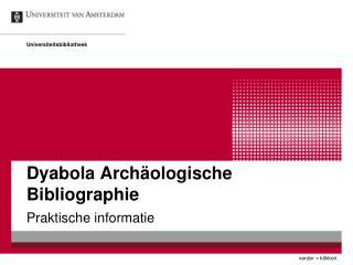 Dyabola Arch�ologische Bibliographie