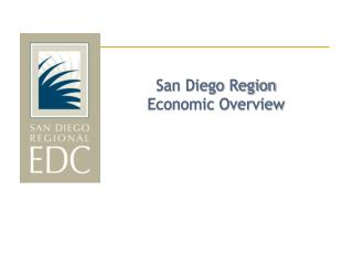 San Diego Region  Economic Overview