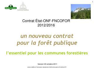 Contrat État-ONF-FNCOFOR 2012/2016