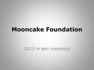 Mooncake Foundation