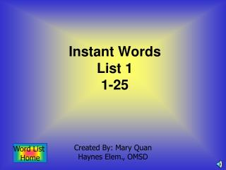 Instant Words  List 1 1-25
