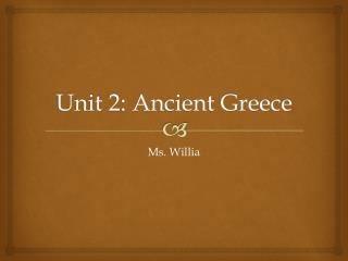 Unit 2: Ancient Greece