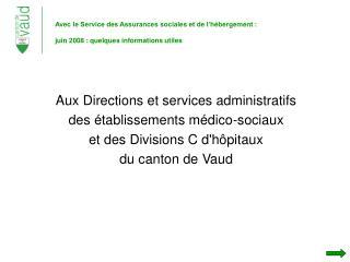 Aux Directions et services administratifs  des établissements médico-sociaux
