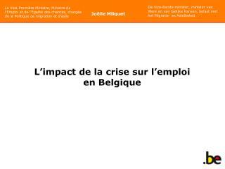 L'impact de la crise sur l'emploi en Belgique