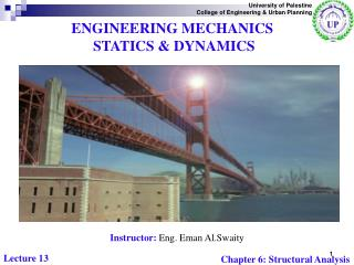 ENGINEERING MECHANICS  STATICS & DYNAMICS