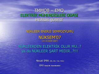 TMMOB – EMO ELEKTRİK MÜHENDİSLERİ ODASI MERSİN ŞUBESİ