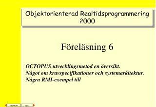 Objektorienterad Realtidsprogrammering 2000