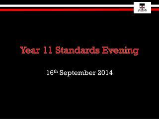 Year 11 Standards Evening