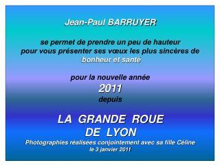 Jean-Paul BARRUYER se permet de prendre un peu de hauteur