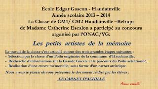 École Edgar Gascon -  Haudainville Année scolaire 2013 – 2014
