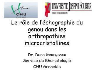 Le r le de l  chographie du genou dans les  arthropathies microcristallines