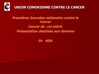 UNION COMORIENNE CONTRE LE CANCER