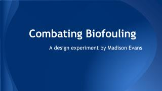 Combating Biofouling