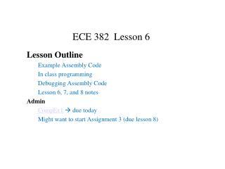 ECE 382  Lesson 6