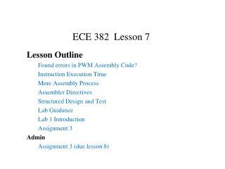 ECE 382  Lesson 7