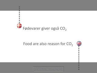 Fødevarer giver også CO 2