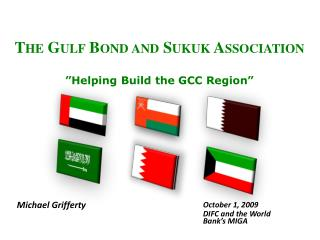 "The Gulf Bond and  Sukuk  Association ""Helping Build the GCC Region"""
