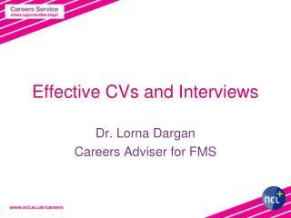 Effective CVs and Interviews