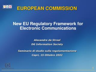 New EU Regulatory Framework for Electronic Communications