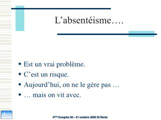 L�absent�isme�.