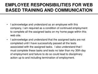 EMPLOYEE RESPONSIBILITIES FOR WEB BASED TRAINING AND COMMUNICATION