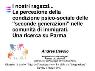 Andrea Davolo  Programma Salute Immigrati  Azienda USL di Parma