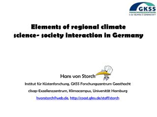 Elements of regional climate  science- society interaction in Germany