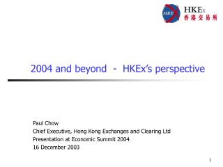 2004 and beyond  -  HKEx's perspective