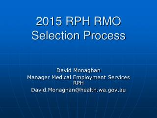 2015 RPH RMO Selection Process
