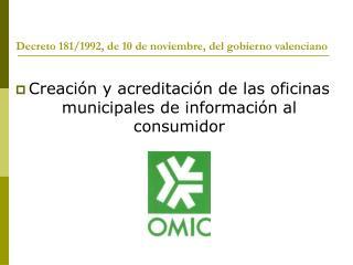 Decreto 181/1992, de 10 de noviembre, del gobierno valenciano