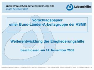 Vorschlagspapier  einer Bund-Länder-Arbeitsgruppe der ASMK