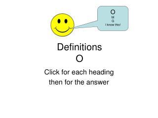 Definitions O