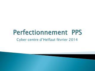 Perfectionnement  PPS