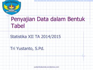 Penyajian  Data  dalam Bentuk Tabel